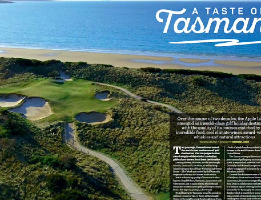 Golf Australia Magazine – Taste Of Tasmania